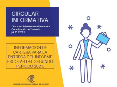 Circular informativa entrega de informe segundo periodo
